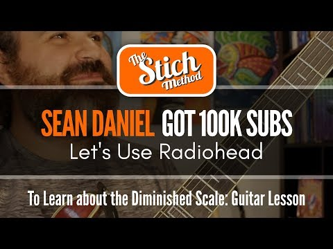 Shaking Hands With the Diminished Scale: For Sean Daniel's 100K!