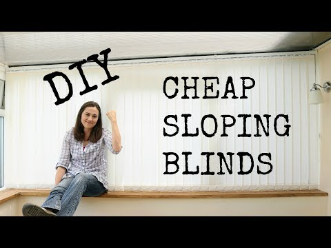 DIY Cheap Sloping Conservatory Vertical Blinds | The Carpenter's Daughter