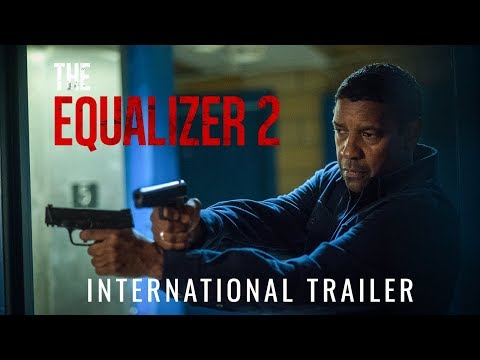 THE EQUALIZER 2 - International Trailer (HD)