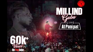 Millind Gaba Live at Panipat, for bookings-9811179580