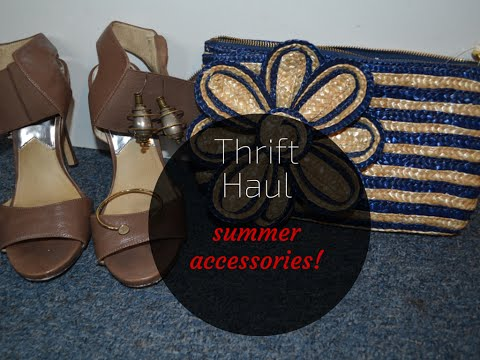 Thrift Haul: Summer Accessories & How to Clean Thrift Store Shoes
