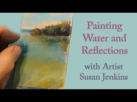 Painting Water and Reflections / Another Lesson in Painting Small