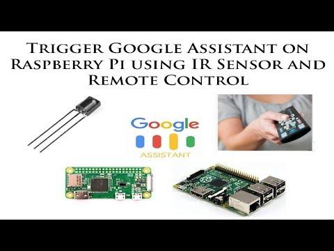 How to Trigger Google Assistant on Raspberry Pi using IR Sensor and Remote Control