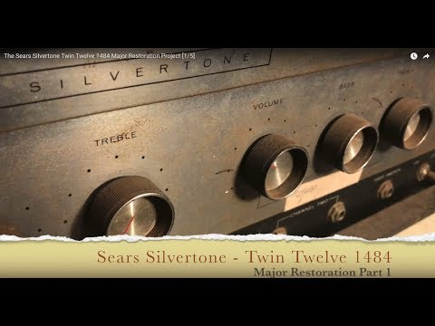 The Sears Silvertone Twin Twelve 1484 Major Restoration Project [1/6]