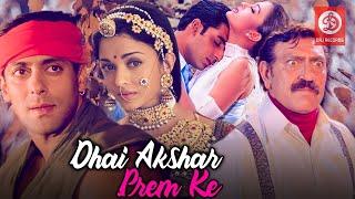 Dhaai Akshar Prem Ke Full Movie - Salman Khan, Aishwarya Rai, Abhishek Bacchan   Romantic Movies