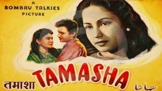 Tamasha (1952) Hindi Full Movie | Dev Anand, S.N. Banerjee | Hindi Classic Movies