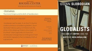 Quinn Slobodian – Globalists: The End of Empire and the Birth of Neoliberalism