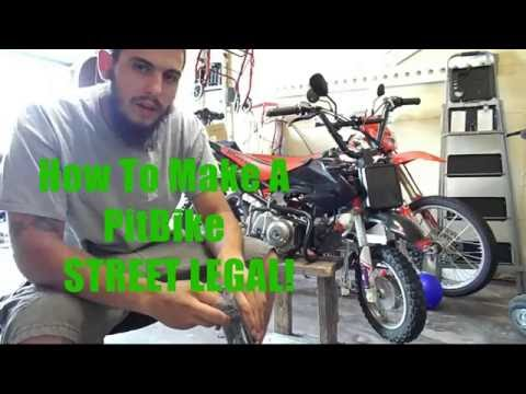 How to Register and make your Pitbike STREET LEGAL!!