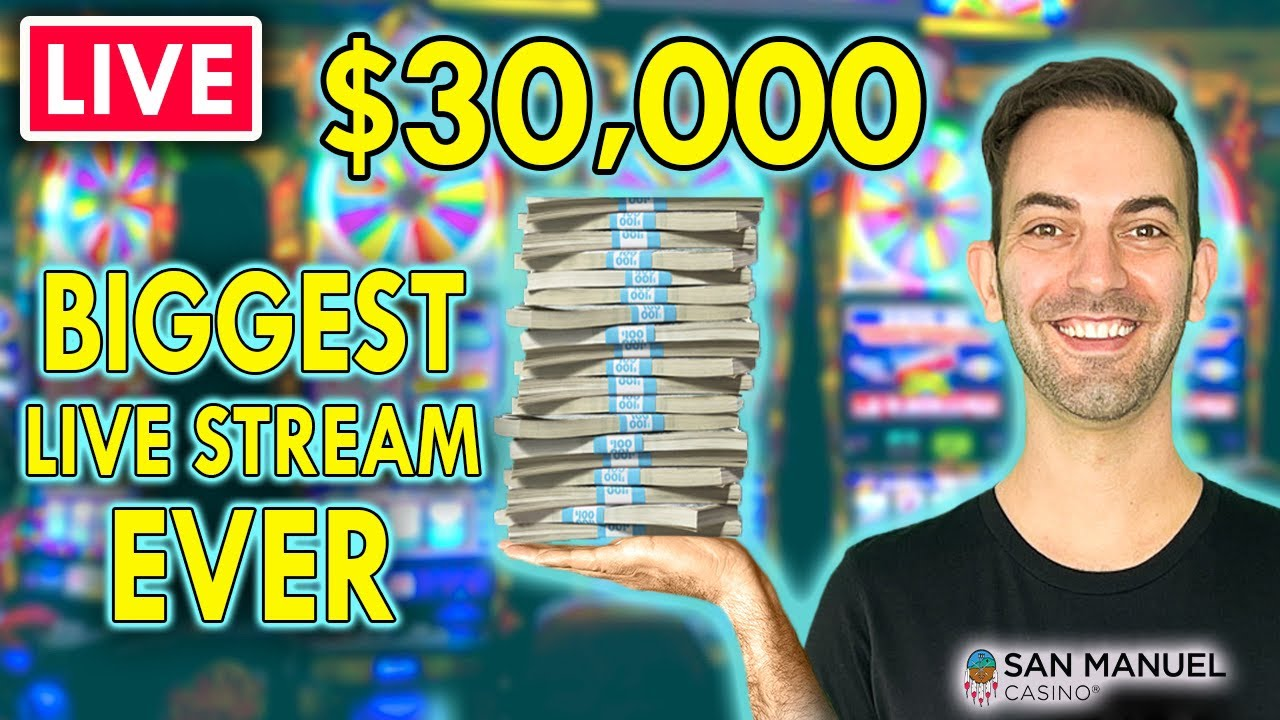 🔴 $30,000 CASINO LIVE STREAM 🎰 BIGGEST EVER @ San Manuel Casino