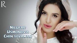 Nilufar Usmonova - Chin sevaman   Нилуфар Усмонова - Чин севаман