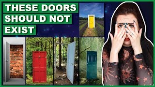 Have You Heard About The Doors That Lead To Nowhere?