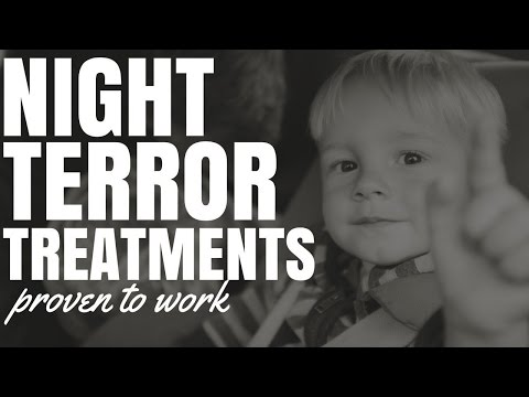 2 Night Terror Treatments Proven To Work