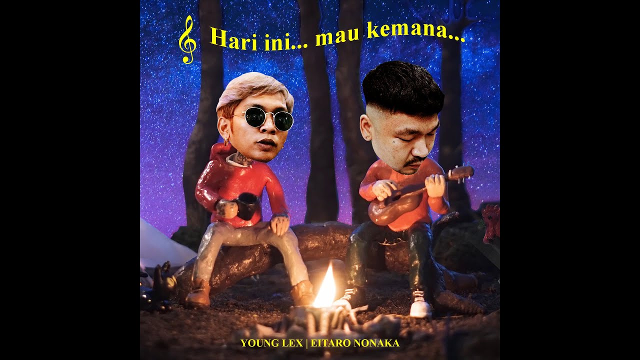 Young Lex - Hari Ini Mau Kemana (feat. Eitaro Nonaka)