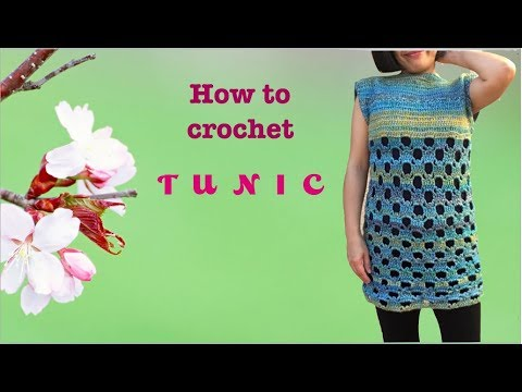How to crochet TUNIC