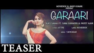 GARAARI - OFFICIAL TEASER - BUPS SAGGU FT. SAINI SURINDER & PREET KAUR (2017)