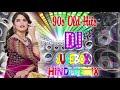 Old Hindi Nonstop Dj Remix Songs 2021 \\ 90's Old Is Gold INDIAN Song Jukebox - Hindi Dj Songs 2021