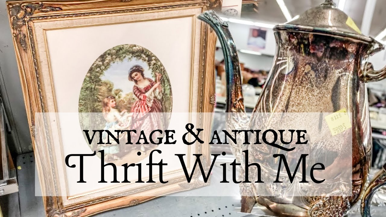 THRIFTING AT GOODWILL FOR ANTIQUES & VINTAGE DECOR + HAUL | Farmhouse, Cottage, Country Decor