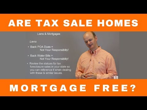 Are Tax Sale and Tax Deed Properties Mortgage Free?