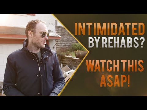 Intimated By Real Estate Rehabs? Watch This!