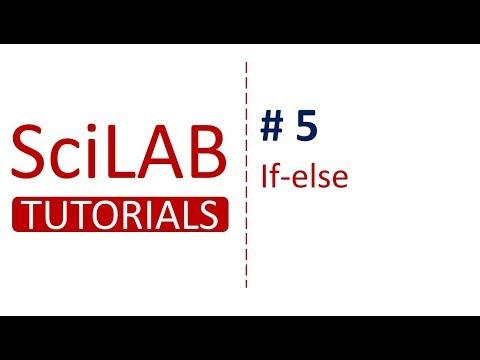 SciLab Tutorials # 5 - If-else Statement in SciLab