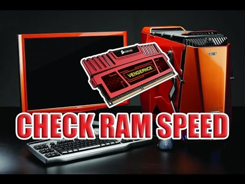 Check PC RAM speed in Mhz