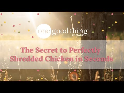 The Secret to Perfectly Shredded Chicken in Seconds