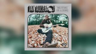 Dan Auerbach - Never In My Wildest Dreams [Official Audio]