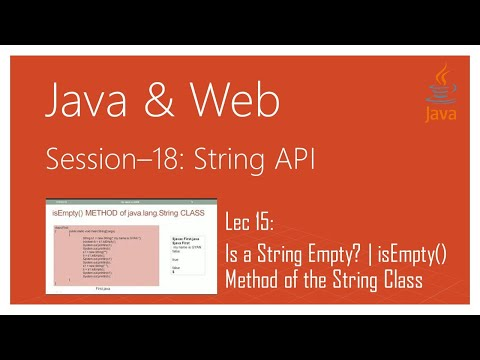 String API in Java | #15 | Is a String Empty? | isEmpty() Method of the String Class in java