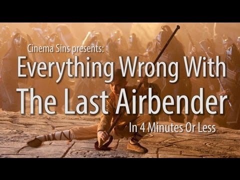 Everything Wrong With The Last Airbender In 4 Minutes Or Less