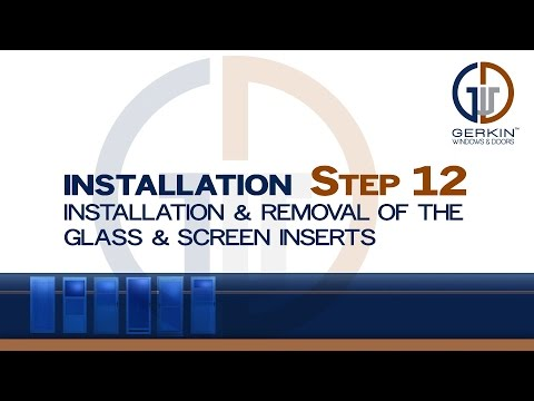 Gerkin - Installation & Removal Of The Glass & Screen Inserts
