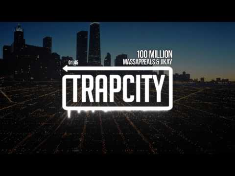 Massappeals & JiKay - 100 Million