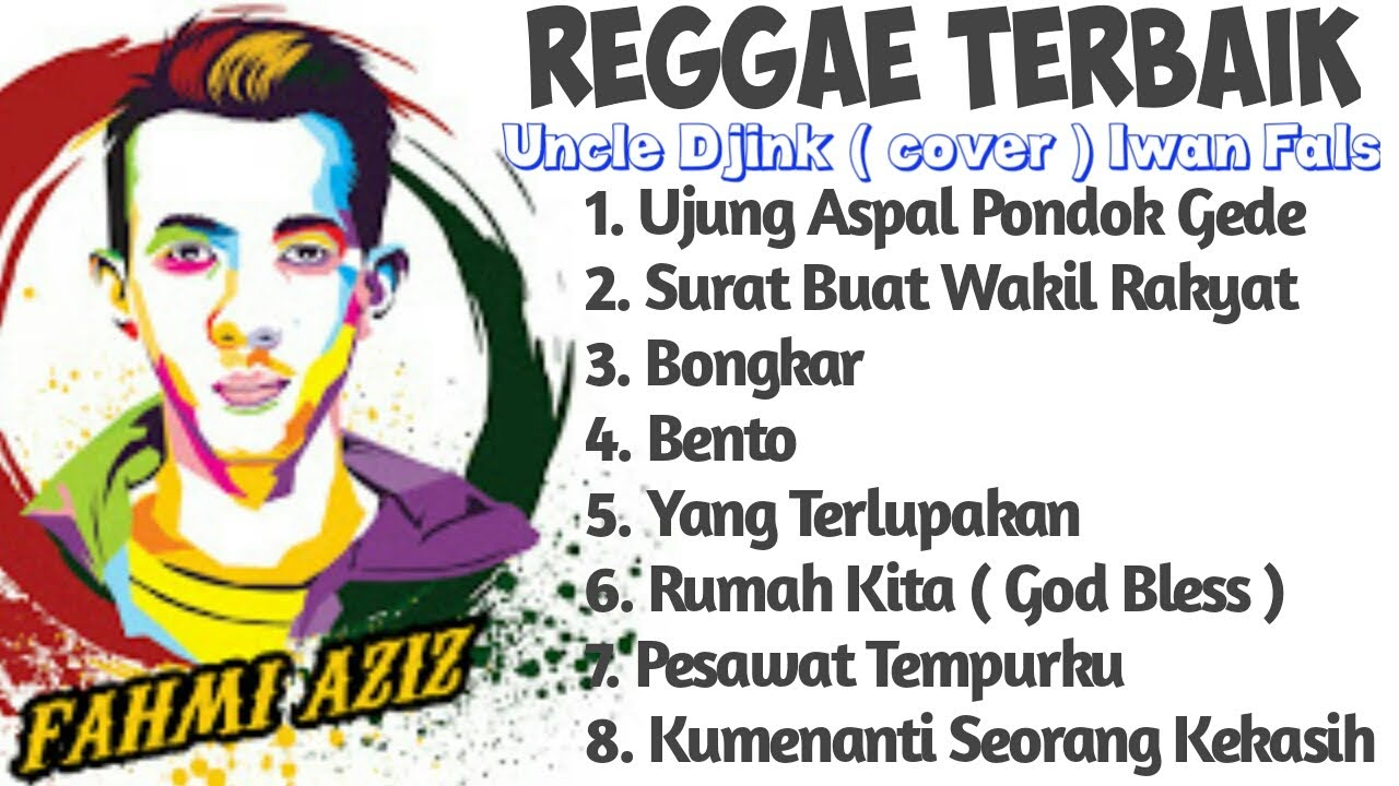 Reggae Terbaik || Uncle Djink ( cover ) Iwan Fals || FAHMI AZIZ