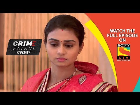 Crime Patrol Satark Full Episode 943 MP3, Video MP4 & 3GP