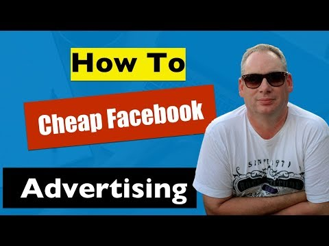 Cheap Facebook Ads - How To Get Low Cost Ads On Facebook (USA, UK, Canada etc)
