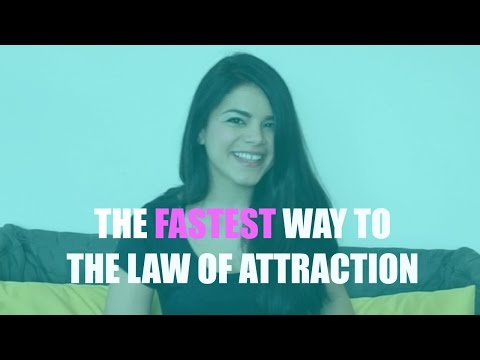 Fastest Way to The Law of Attraction