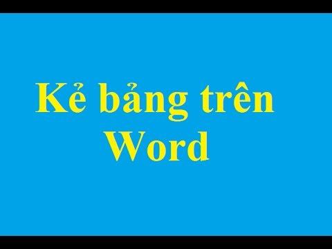 Hướng dẫn cách kẻ bảng trong Word - http://taimienphi.vn