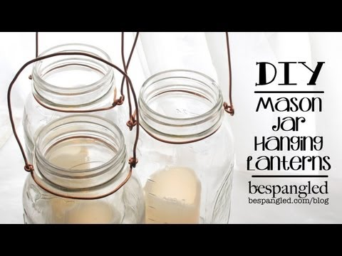 Mason Jar Lantern How To - DIY Wedding Craft / Make a Hanging Mason Jar Lantern