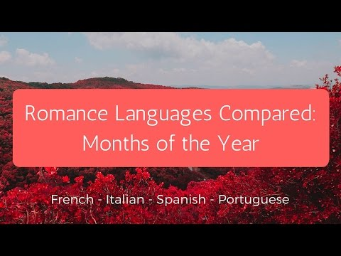 Romance Languages Compared: Months in French, Italian, Spanish, Portuguese