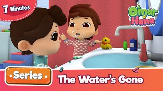 Omar & Hana | The Water's Gone | Islamic Cartoon