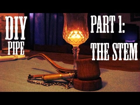 how to make a pipe:pt 1 the stem