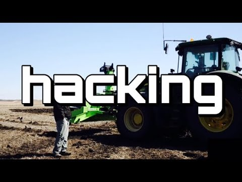 John Deere Software Hack - Thoughts on Tractor Hacking - The Farmers Breaking Big Tech's Monopoly
