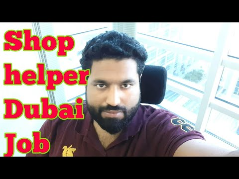 Very urgent 15 shop helpers Required | my job in Dubai