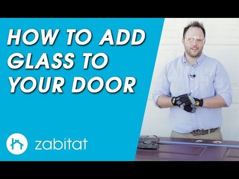 How to Add Door Glass to Your Door - Door Glass Installation Guide