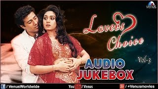 Lovers Choice - Vol 3 (Audio Jukebox)