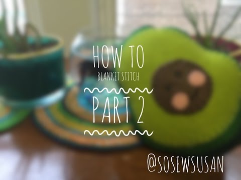Blanket Stitch 2/4 - What to do When You've Run Out of Thread Half Way Through a Project