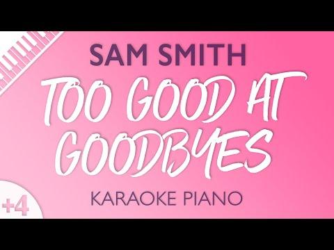 Too Good At Goodbyes [HIGHER Piano Karaoke] Sam Smith