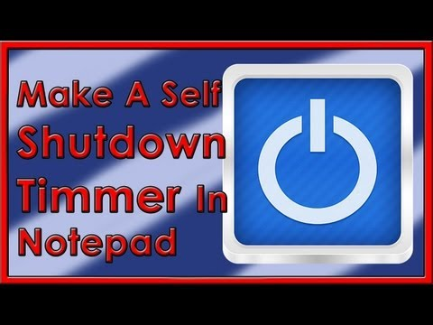How To Make A Auto Shutdown Timer In Notepad