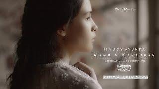 Maudy Ayunda - Kamu & Kenangan (Official Music Video) | OST Habibie & Ainun 3