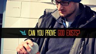 Can You Prove God Exists? - Sham Idrees
