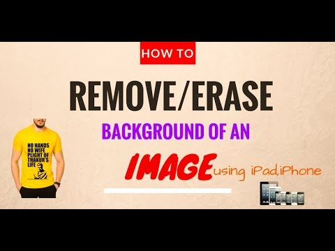 HOW TO Remove/Erase Background of an image | iPad,iPhone
